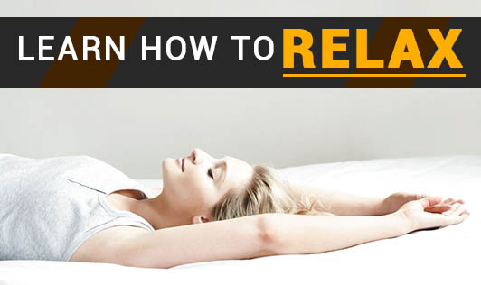 Learn how to relax