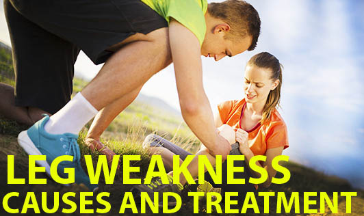 Leg Weakness - Causes and Treatment