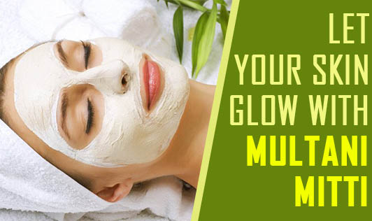 Let Your Skin Glow with Multani Mitti!