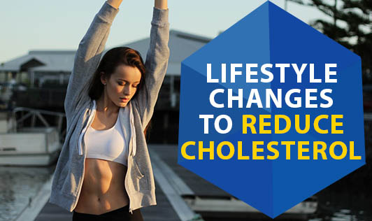 Lifestyle changes to reduce cholesterol