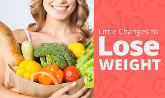Little Changes to Lose Weight