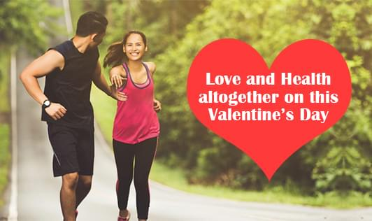 Love and health altogether on this Valentine's Day