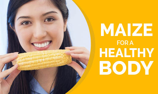 Maize for a healthy body