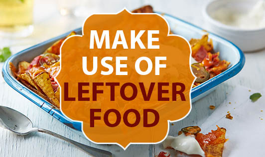 Make Use Of Leftover Food