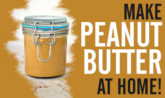 Make peanut butter at home!
