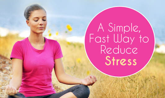Meditation: A Simple, Fast Way to Reduce Stress
