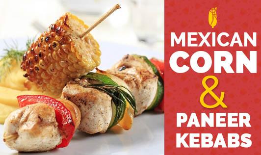 Mexican Corn & Paneer Kebabs