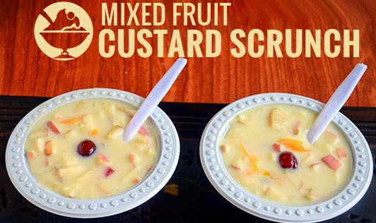 Mixed Fruit Custard Scrunch