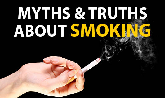 Myths & Truths about Smoking