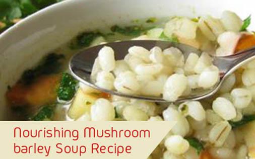 Nourishing Mushroom Barley Soup Recipe