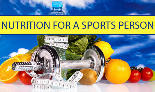Nutrition For A Sports Person