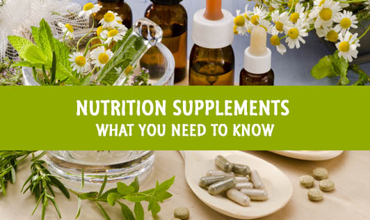 Nutrition Supplements: What You Need to Know