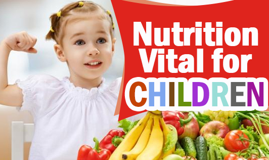 Nutrition Vital for Children