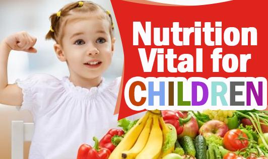 Nutrition Vital for Children