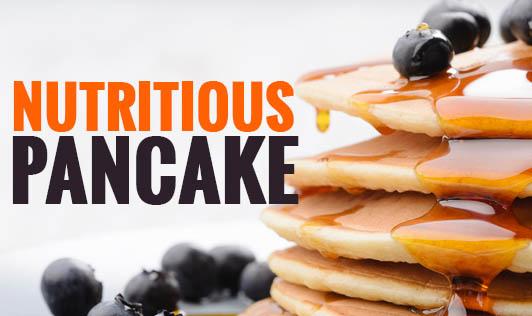 Nutritious Pancake