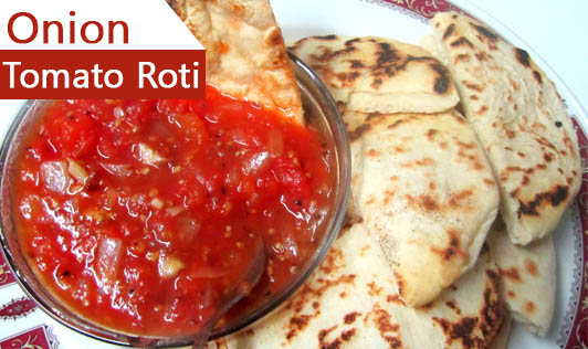 Onion Tomato Roti