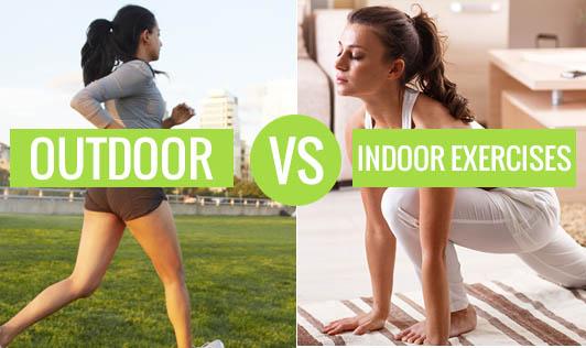 Outdoor vs. Indoor Exercises