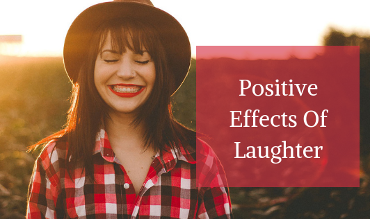 Positive Effects Of Laughter