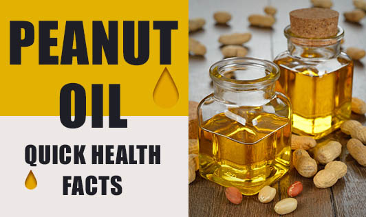 Peanut  Oil - Quick Health Facts
