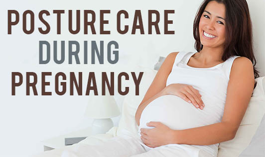 Posture Care During Pregnancy