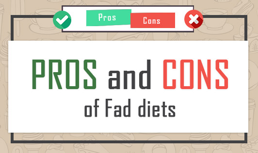 Pros & Cons of Fad Diets