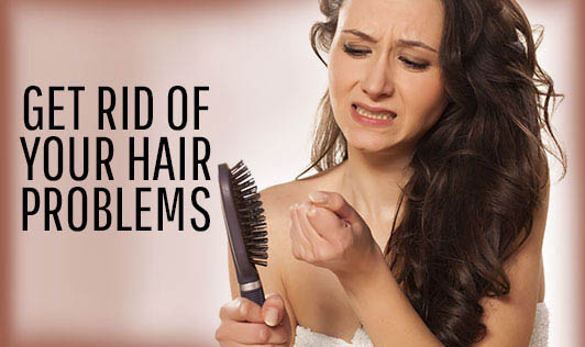GET RID OF YOUR HAIR PROBLEMS
