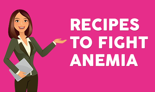 Recipes to Fight Anemia