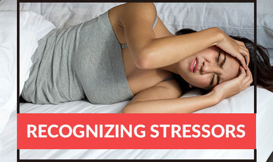 Recognizing Stressors