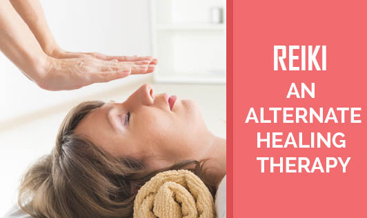 Reiki- An Alternate Healing Therapy
