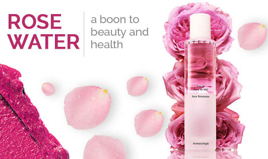 Rose Water- A Boon to Beauty and Health