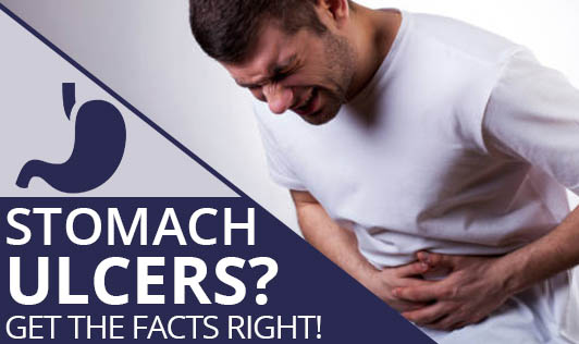 STOMACH ULCERS? GET THE FACTS RIGHT!