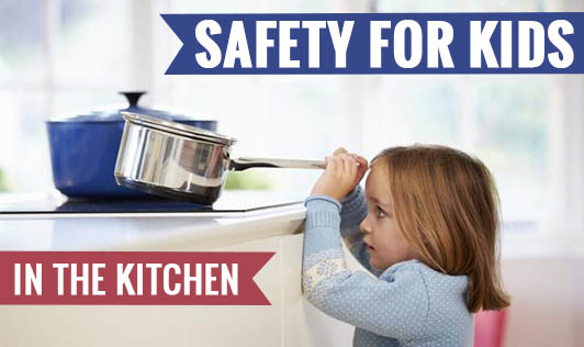 Safety for Kids in the Kitchen