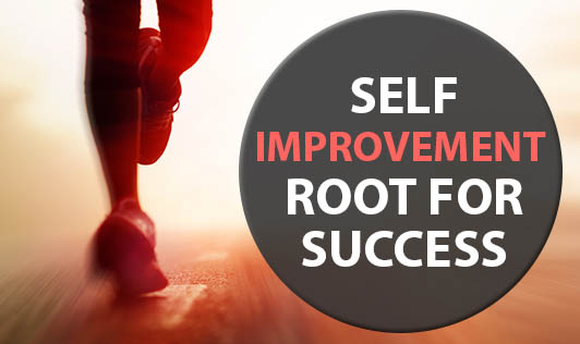 Self Improvement - root for success