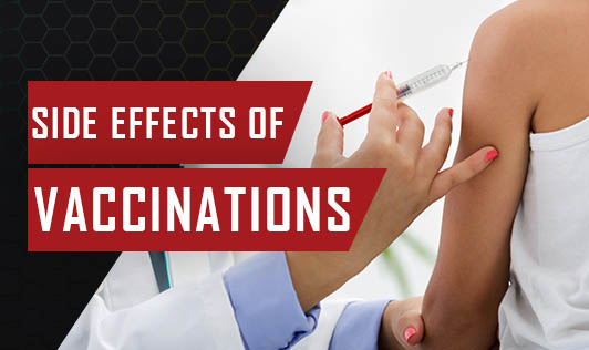Side Effects Of Vaccinations