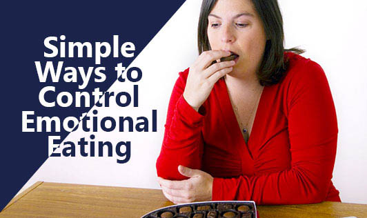 Simple Ways to Control Emotional Eating