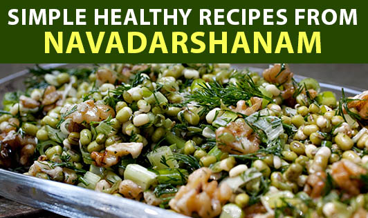 Simple Healthy Recipes from Navadarshanam