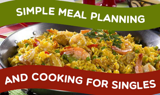 Simple Meal Planning and Cooking for Singles