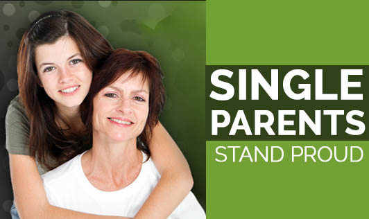 Single Parents, STAND PROUD!