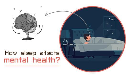 How sleep affects mental health?