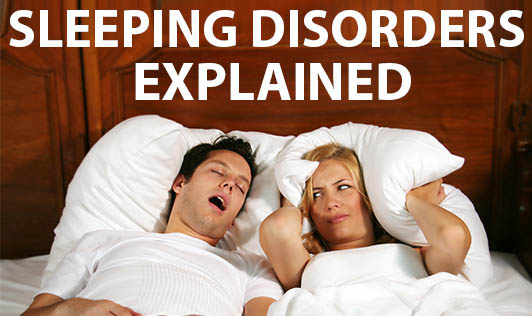 Sleeping Disorders Explained