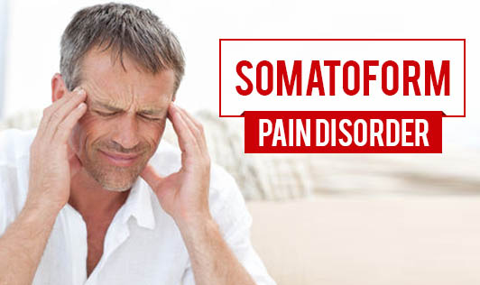 Somatoform Pain Disorder