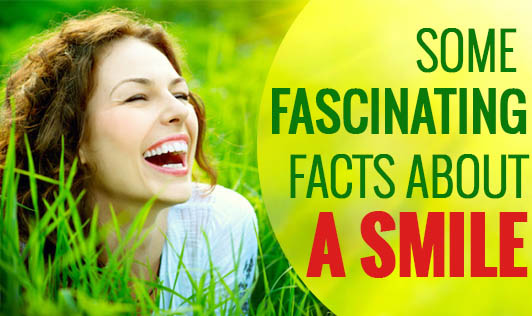 Some Fascinating Facts about a Smile