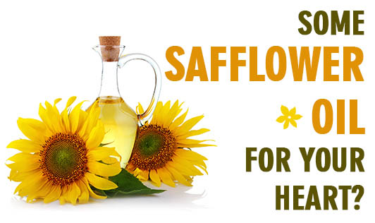 Some Safflower Oil For Your Heart?