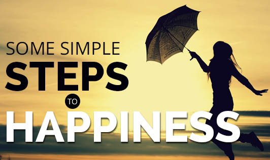 Some Simple Steps to Happiness