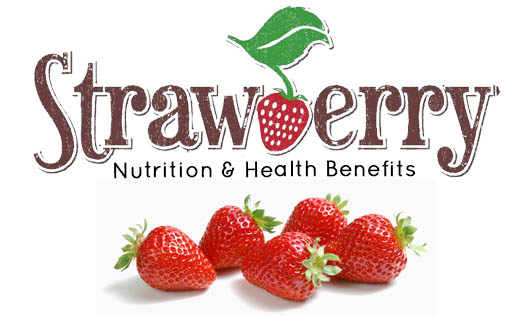 Strawberries: Nutrition & Health Benefits