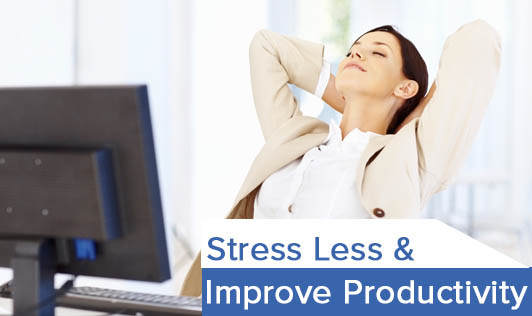 Stress Less & Improve Productivity