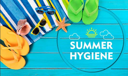 Summer Hygiene