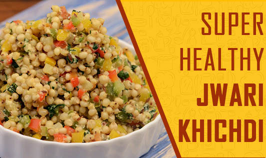 Super Healthy Jwari Khichdi