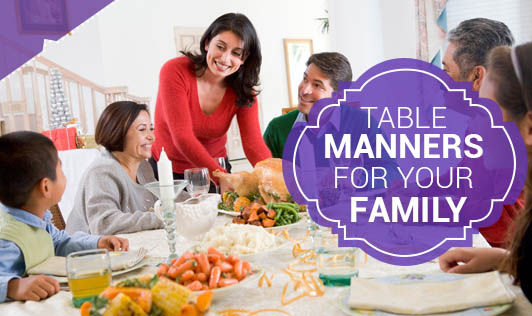 Table Manners For Your Family