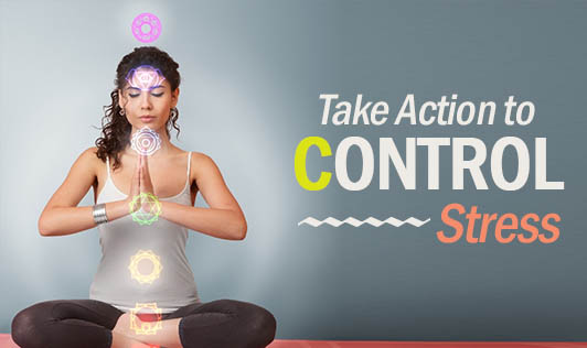 Take Action to Control Stress